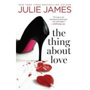 The Thing about Love, Paperback/Julie James