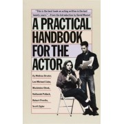 A Practical Handbook for the Actor, Paperback