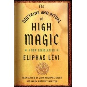 The Doctrine and Ritual of High Magic: A New Translation, Paperback
