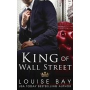 King of Wall Street, Paperback/Louise Bay
