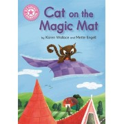 Reading Champion: Cat on the Magic Mat. Pink 1B, Paperback/Karen Wallace
