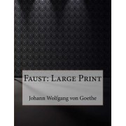Faust: Large Print