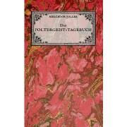 Das Poltergeist-Tagebuch des Melchior Joller - Protokoll der Poltergeistphnomene im Spukhaus zu Stans, Paperback/Matthias Wagner
