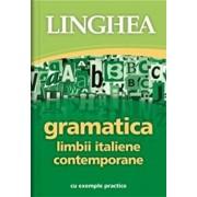 Gramatica limbii italiene contemporane - cu exemple practice/***