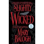Slightly Wicked/Mary Balogh