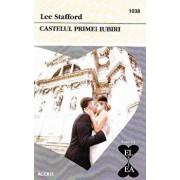Castelul primei iubiri/Lee Stafford