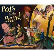 Bats in the Band, Paperback/Brian Lies