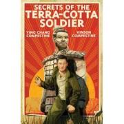 Secrets of the Terra-Cotta Soldier, Hardcover
