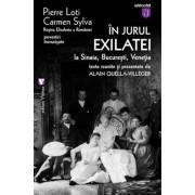 """In jurul """"Exilatei"""". La Sinaia, Bucuresti, Venetia"""